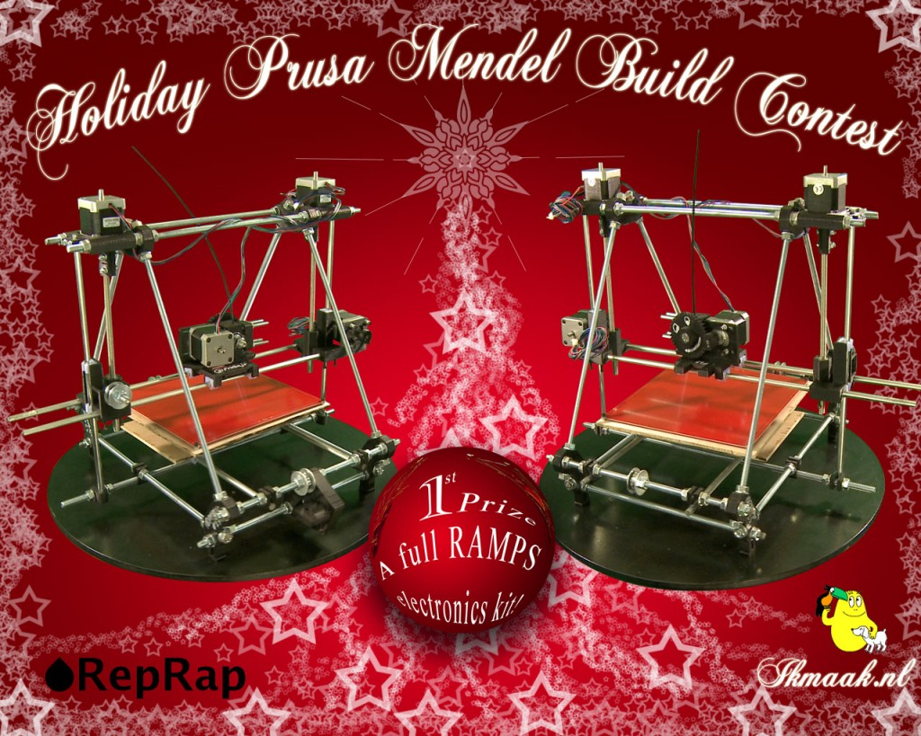 Holiday Prusa Mendel Build Contest - Build a bot, give it away, and win big prizes :)